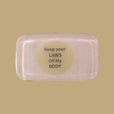 Keep Your Laws Off My Body